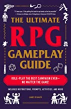 DAmato, J: Ultimate RPG Gameplay Guide (The Ultimate RPG Guide Series)