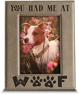 BELLA BUSTA- You Had Me at Woof- Dog Lover Gift-Dog Frame-Pet Frame-Engraved Leather Picture Frame (4