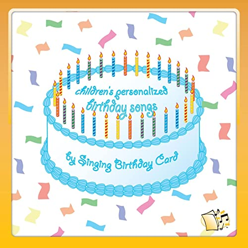 Childrens Personalized Birthday Songs By Singing Birthday Card On