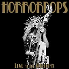 HorrorPops Live At The Wiltern Deluxe Blu-ray, DVD, CD Package arrives June 18 from MVD Entertainment