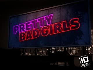 Pretty Bad Girls Season 1