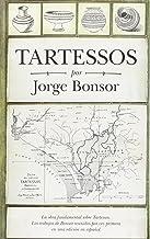 Tartessos De Bonsor (Huellas del pasado)