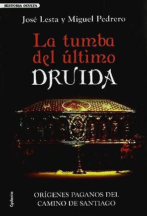 Tumba del ultimo druida, la (Historia Oculta (cydonia))