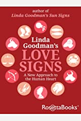 Linda Goodman's Love Signs: A New Approach to the Human Heart Kindle Edition