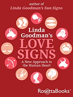 Linda Goodman's Love Signs: A New Approach to the Human Heart (English Edition)