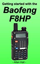 Getting Started with the Baofeng BF-F8HP