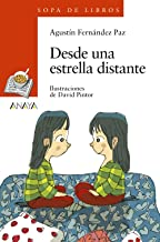 Desde una estrella distante / From a Distant Star (Sopa de libros / Soup of Books) (Spanish Edition)