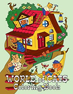 WORLD of CATS Coloring Book: 25 Coloring Pages with Cute Cats in Human World (Detailed Coloring Book)