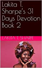 Lakita T. Sharpe's 31 Days Devotion Book 2