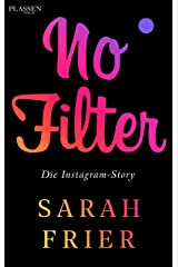 No Filter: Die Instagram-Story (German Edition) Kindle Edition