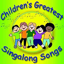 Children's Greatest Singalong Songs
