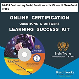 74-133 Customizing Portal Solutions with Microsoft SharePoint Produ Online Certification Video Learning Made Easy