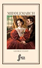 Middlemarch (Spectrum Classics Book 21) (English Edition)