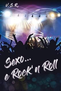 Sexo... e Rock'n Roll (Portuguese Edition)