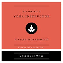 Becoming a Yoga Instructor: The Masters at Work Series