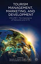Tourism Management, Marketing, and Development: Volume I: The Importance of Networks and ICTs: 1 [Idioma Inglés]