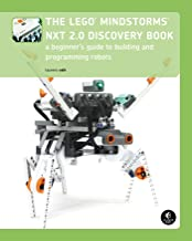 The LEGO MINDSTORMS NXT 2.0 Discovery Book: A Beginner's Guide to Building and Programming Robots (English Edition)