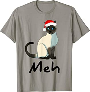 Meh Meow Funny Cat Siamese Lovers Christmas Gift T-Shirt