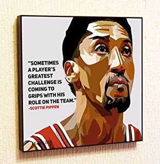 Scottie Pippen NBA Backetball Motivational Quotes Wall Decals Pop Art Gifts Portrait Framed Famous Paintings on Acrylic Canvas Poster Prints Artwork Geek (10x10