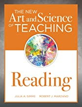 The New Art and Science of Teaching Reading (How to Teach Reading Comprehension Using a Literacy Development Model) (The New Art and Science of Teaching Book Series)