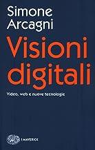 Scaricare Libri Visioni digitali. Video, web e nuove tecnologie PDF