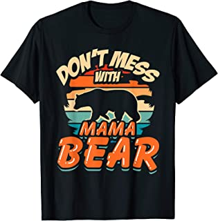 Retro Vintage Don't Mess With Mama Bear Camping Tshirt Gifts T-Shirt