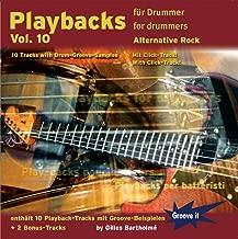 Playbacks für Drummer Vol.10 -Alternative Rock Schlagzeug Playalongs / Jamtracks Drums