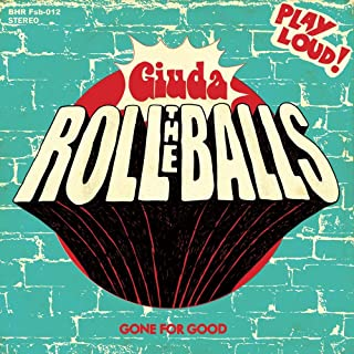 Roll the Balls/Gone for Good [7 inch Analog]