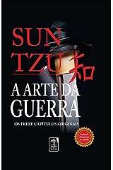 A Arte da guerra: Os treze capítulos originais eBook Kindle