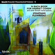 Piano Transcriptions 9: A Bach Book For Harriet Cohen