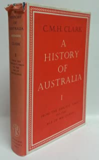 History of Australia: from the Earliest Times to the Age of Macquarie: 001