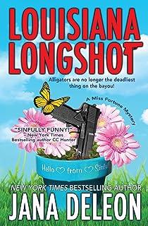 Louisiana Longshot: A Miss Fortune Mystery: Volume 1