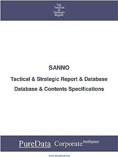 SANNO: Tactical & Strategic Database Specifications - Japan-JasDaq perspectives (Tactical & Strategic - Japan Book 38121)