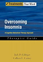 Overcoming Insomnia: A Cognitive-Behavioral Therapy Approach Therapist Guide (Treatments That Work)