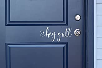 White Hey y'all Vinyl Front Door Decal - Hello y'all Vinyl Decal for the Home or Business, 11