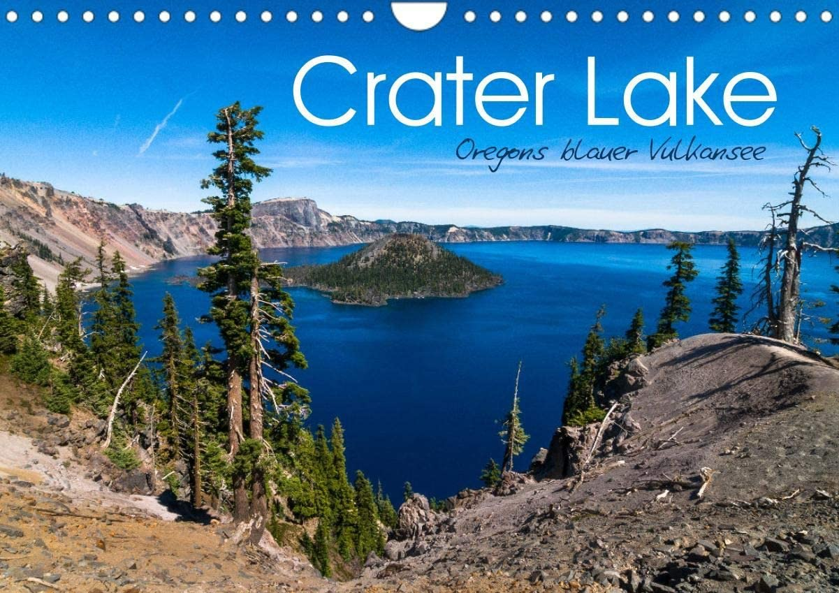 Crater Choice Lake - Oregon's Blue Volcanic Wall 2022 Calendar DI Manufacturer direct delivery