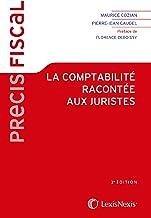 Livres COMPTABILITÂ RACONTÂE AUX JURISTES (LA) 2ED. PDF