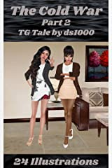 The Cold War Part 2: Illustrated TG tale of crossdressing and feminiization (English Edition) Format Kindle