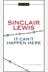 It Can't Happen Here (Signet Classics) (English Edition) eBook Kindle
