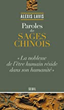 Paroles de sages chinois (Essais religieux (H.C.)) (French Edition)