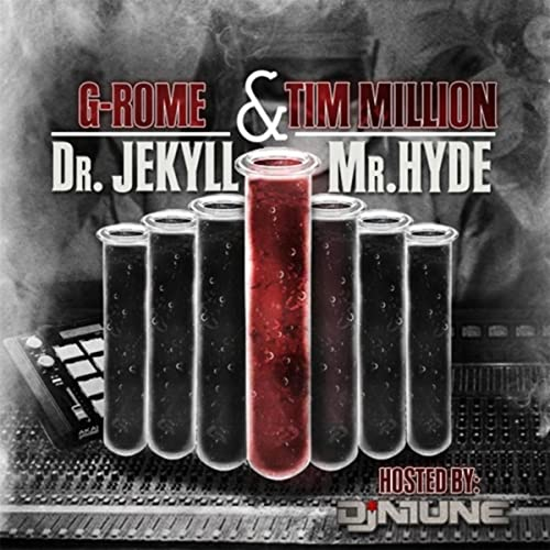Dr  Jekyll & Mr  Hyde [Explicit] by Tim Million & G-Rome on