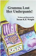 Gramma Lost Her Underpants!