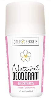 Bali Secrets Natural Deodorant - Organic & Vegan - For Women & Men - All Day Fresh - Strong & Reliable Protection - 2.5 fl.oz/75ml [Scent: Delicate Rose]