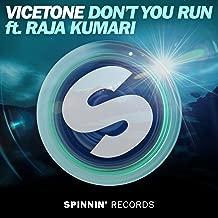 Don't You Run (feat. Raja Kumari)