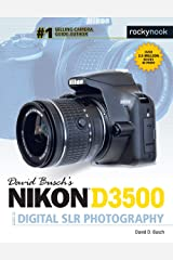 David Busch's Nikon D3500 Guide to Digital SLR Photography (The David Busch Camera Guide Series) Kindle Edition