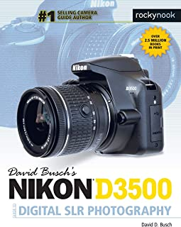 David Busch's Nikon D3500 Guide to Digital SLR Photography (The David Busch Camera Guide Series)
