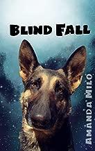 Blind Fall: Alien Mate Romance (Stolen by an Alien Book 5)