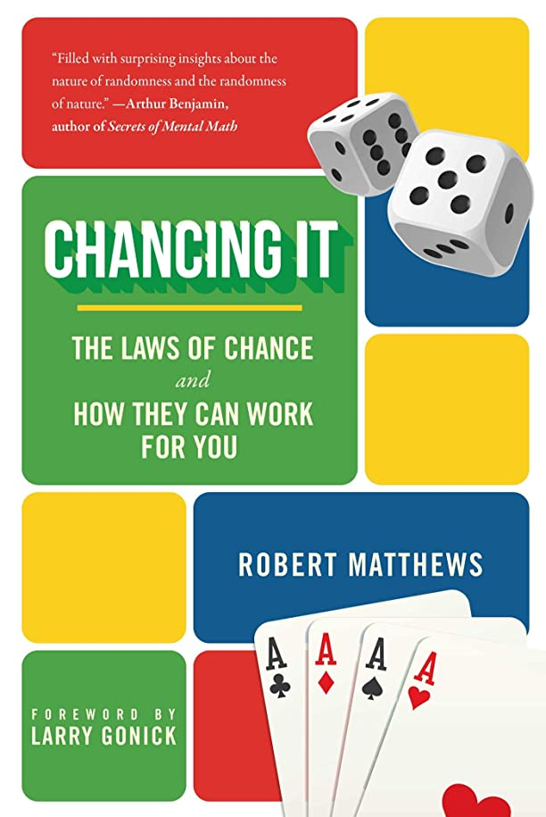 ピンチ心理的留まるChancing It: The Laws of Chance and How They Can Work for You (English Edition)