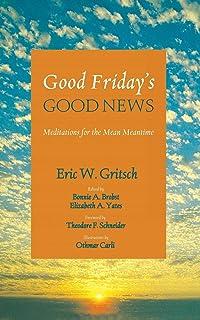 Good Friday's Good News