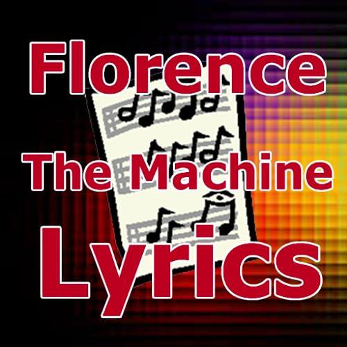 Lyrics for Florence + The Machine